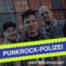 Episode 2.01 –Die Rückkehr der Punkrock-Polizei