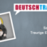 Deutschtrainer – 95 Traurige Ereignisse