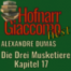 """Die drei Musketiere """"17 Die Hauswirtschaft der Bonacieux"""" (von Alexandre Dumas)"""