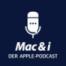 Strom sparen auf iPhone, MacBook und daheim im Podcast von Mac & i