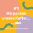 """Folge 11: """"Wir packen unsere Koffer aus"""""""