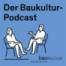 10 Minuten Baukultur: Teil 14 mit Lukas Feireiss
