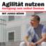 #05 Auswirkungen von Agilität auf Unternehmen