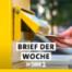 Brief der Woche an die Münchner – Podcast & Online