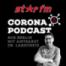 Episode 7: Der STAR FM Corona-Podcast aus Berlin