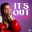 It's Out ft. Kayef! GNTM Finale, deutsche Songtexte und meine erste Single