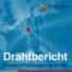 Drahtbericht Folge 06 - Europäischer Zusammenhalt in der Corona-Krise