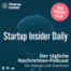 Startup Insider Daily • Tesla Gigafactory • Uberall • Shazam • Home Office Trends • Frauenquote •Wise • Andreas Scheuer