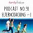 No. 91 Elterncoaching Teil 1