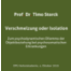 Prof. Dr. Timo Storck: Verschmelzung oder Isolation