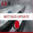 LS-X-Mittagsupdate am 22.10.2021: DAX mit Wochenhoch, dennoch verhaltene Stimmung