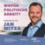 Wofür politische Arbeit? (mit Jan Witza)