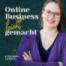 Diese 7 Dinge brauchst du für ein 6-stelliges Online-Business