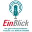 EinBlick Podcast – u.a. mit News zu Defizit bei #Kassen @GKV_SV, #Telemedizin zur Diabetes-Therapie und zum #KHZG