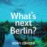 Tim Renner, welche Stadtpolitik braucht Berlin?