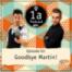 Episode 32 - Goodbye Martin!