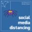 Social Media Distancing - Trailer