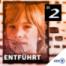 #01 Entführt #1 - Ein Mädchen verschwindet